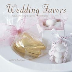 WEDDING FAVORS by Antonia Swinson.  Presenting small gifts, or favours, to your wedding guests is a time-honoured tradition; a small but significant way in which to say thank you to friends and family for their generosity, support and good wishes.