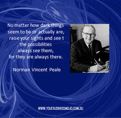 Quote by Norman Vincent Peale Norman Vincent Peale, Positive Sayings, Inspiring People, Quotable Quotes, Keepsakes, Cheryl, Great Quotes, Authors, Climbing