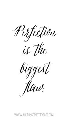 Perfection is the Biggest Flaw: Free Cell Phone Background