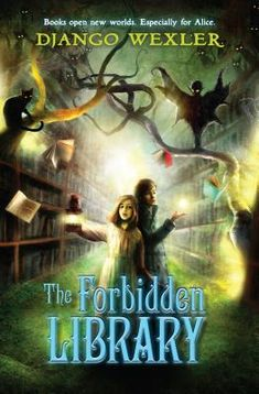 The Forbidden Library [Django Wexler] on . *FREE* shipping on qualifying offers. The Forbidden Library kicks off a brand new classic fantasy series perfect for fans of Coraline Great Books, New Books, Books To Read, Fantasy Series, Fantasy Books, Book 1, The Book, Book Nerd, D Jango