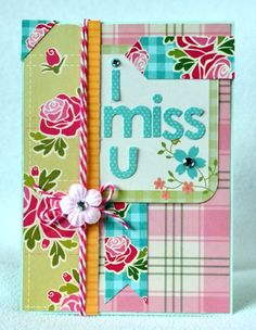 I miss u card featuring the Notebook collection