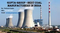 Gupta group best coal manufacturers in india  At present, India is considered among the main three progressively rising economies of the world. In this way, the vitality needs of India are additionally quick extending with the development of modern areas and limit working in Power era. It is precisely where the requirement for coal turns out to be very urgent. In India, the central base ventures, for example, Cement, Steel, and Power look for high reliance on this fossil fuel called. So how…