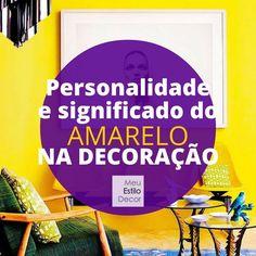 Quer decorar com amarelo mas não sabe como? Esse post é pra você. Aprenda tudo que você precisa saber sobre a personalidade e significado do amarelo na decoração.