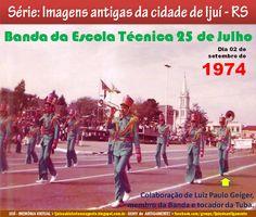 IJUÍ - RS - Memória Virtual: Banda da Escola Técnica 25 de Julho - Industrial, ...