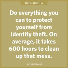 Identity theft is the fastest growing white-collar crime in America. Buy protection that includes restoration services and a counselor to clean up the mess.