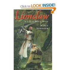 Lionclaw: A Tale of Rowan Hood by Nancy Springer; Great Adventure Chapter Book for GIRLS