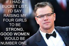 Matt Damon | 17 Celebrities Who Have The Right Idea About Feminism