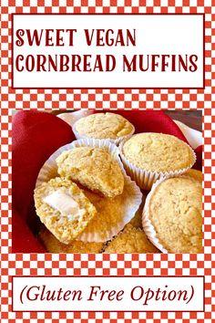Sweet Cornbread Muffins, Vegan Cornbread, My Recipes, Gluten Free Recipes, Old Fashioned Ice Cream, Baking Muffins, Gluten Free Muffins, Vegan Vegetarian, Breakfast
