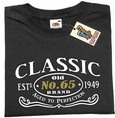 1949 AGED TO PERFECTION Mens Funny T Shirt 65th BIRTHDAY Present Dad Gift
