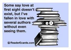 Hay quien dice que el amor a primera vista no existe, pero yo me he enamorado de varios escritores sin ni siquiera haberlos visto.