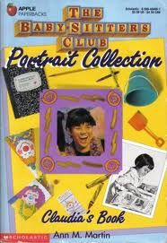 The Baby-Sitters Club Portrait Collection  Claudia's Book