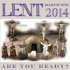 Lent begins March 5th. Are you ready?  Re-Pin and Share! http://www.catholicchild.com/Lent--Easter/