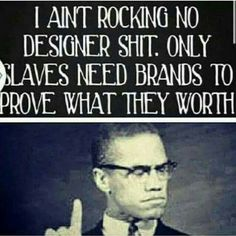 'Slaves needing Brands to prove their worth'.... - are you PAYING ATTENTION? or paying to be branded??? ~inspir8ional
