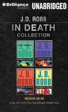 J. D. Robb In Death Collection 6: Strangers in Death, Salvation in Death, Promises in Death, Kindred in Death (In Death Series) by J. D. Robb et al., http://www.amazon.com/dp/1491518332/ref=cm_sw_r_pi_dp_VuIfub0YSSJWA