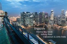 Photo of the Infinity Pool on top of Marina Bay Sands, China Town and Little India in Singapore
