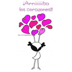 """Lámina """"Arriba los corazones"""" Sarcastic Words, Peace And Love, Love You, Love Kiss, Spanish Quotes, Favorite Quotes, Clip Art, Inspirational Quotes, Romantic"""