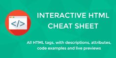 Interactive HTML cheat sheet for beginners. All HTML elements (incl. new HTML5 tags) with descriptions, attributes, code examples & live previews https://redd.it/5utjkq