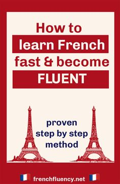 How to learn French fast and become fluent   — French Fluency