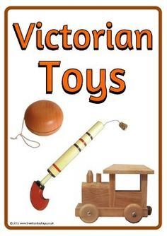 Victorian Toys - Treetop Displays - EYFS, classroom display and primary teaching aid resource Victorian Facts, Victorian History, Victorian Toys, Victorian Christmas, Ks1 Classroom, Classroom Displays, Classroom Resources, Teaching Resources, Toys Logo