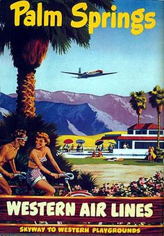 Western Airlines poster promoting Palm Springs, CA.