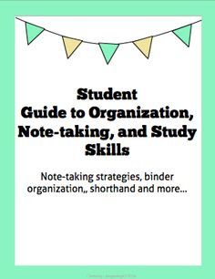 These resources can be bound into a student information book, or printed as individual handouts. Topics covered included how to keep a binder organized, organization tips for at home and school, study tips, note taking strategies, and tips on how to pay attention in class.
