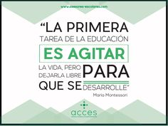 #MaríaMontessori #Quotes #Escuelas #Acces