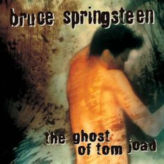 Bruce Springsteen - The Ghost of Tom Joad (1995)  Only Bruce!!!