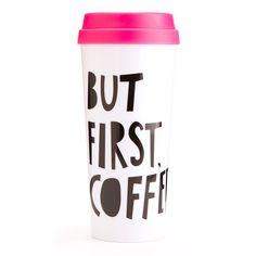 hot stuff thermal mug - but first, coffee