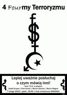 """Akcja artystyczna """"4 formy terroryzmu"""" (plakat)"""