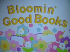 "School Library Bulletin Board Ideas | Bloomin' Good Books :"" A perfect summer theme for any bulletin boards ..."