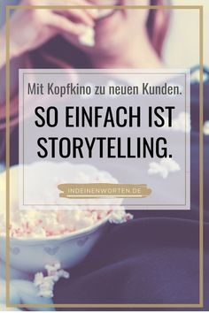 """Storytelling with method: It& easy to write rousing texts - Storytelling is a method that we all master. Because we do """"it"""" every day: telling stories. Inbound Marketing, Content Marketing, Internet Marketing, Online Marketing, Social Media Marketing, Writing Skills, Writing A Book, Corporate Communication, Economic Systems"""