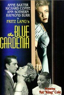 The Blue Gardenia (1953) Poster----A telephone operator ends up drunk and at the mercy of a cad in his apartment. The next morning she wakes up with a hangover and the terrible fear she may be a murderess.