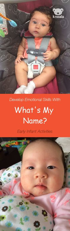#Knoala Early Infant activity 'What's My Name?' helps little ones develop Emotional and Language skills in just 5 mins. Click for simple instructions & 1000s more fun, easy, no-prep activities for kids ages 0-5! #activities #DIY