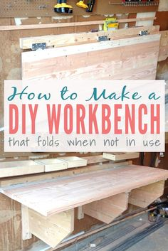 Building a DIY Workbench that Folds When Not in Use