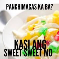 Pinoy PickUp Lines Pick Up Lines Tagalog, Tagalog Quotes, Hugot, Pickup Lines, Filipino Desserts, Wallpaper Quotes, Queen, Tags, Board