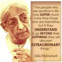 I am constantly having mood swings, sometimes I feel more motivated and sometimes I feel depressed thinking about all the failures faced in my life. How do I make my mind peaceful and balanced? Jiddu Krishnamurti, J Krishnamurti Quotes, Quotable Quotes, Wisdom Quotes, Life Quotes, Empathy Quotes, Qoutes, Osho, Spiritual Quotes