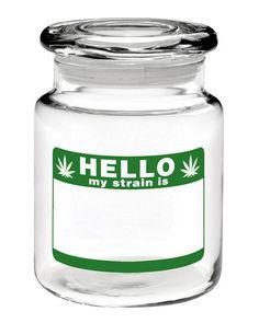 HELLO MY STRAIN IS STASH JAR