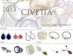 Civetta Jewels is proud to introduce the Fall/Winter collection 2013. A series of original shapes, made precious by beautiful colored stones and gold finishing. Sparkling and young, classic and ladylike, many new different ideas of thinking of #jewelry. Invent your style, get your inspiration from Civetta Jewels e-shopwindow! http://www.civettajewels.it/