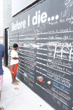 "Nulu ""Before I Die..."" Chalboard wall * Public Art * Speed Museum"