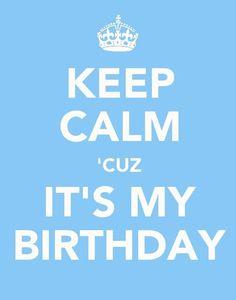 KEEP CALM & BIRTHDAY