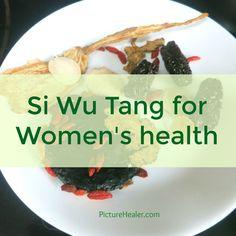 Si Wu Tang for Women's health