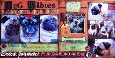 Pug Babies My Scrapbook, Scrapbooking, O 8, Puppy Love, Pugs, About Me Blog, Paper Crafts, Puppies, Baseball Cards