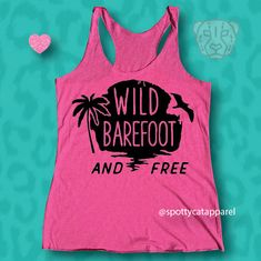 WILD BAREFOOT And FREE, Tri blend raw edge tank,fitness, gym,workout,yoga,pilates,barre,beach by SpottyCatApparel on Etsy
