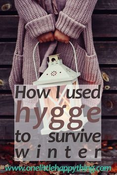 How I used hygge to survive winter