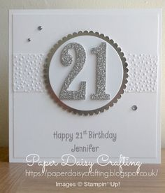 Paper Daisy Crafting: Personalised Christmas cards with Stampin' Up! 50th Birthday Cards For Women, 18th Birthday Cards, Personalized Birthday Cards, Personalised Christmas Cards, Handmade Birthday Cards, 21st Birthday, Handmade Cards, Special Birthday, 21 Cards