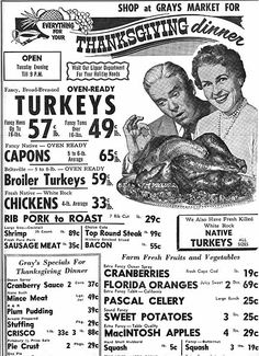 Ad for Thanksgiving food sales at a grocery store in Brighton, MA in Old Advertisements, Retro Advertising, Retro Ads, Grocery Ads, Grocery Store, Vintage Labels, Vintage Ads, Vintage Stuff, Vintage Paper