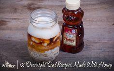 12 Overnight Oat Recipes Made With Honey