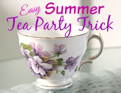 Surprise Your Friends with this Easy Summer Tea Party Trick | Crafts a la mode