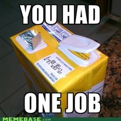 Funny pictures about One job only. Oh, and cool pics about One job only. Also, One job only. One Job Meme, Job Memes, Job Humor, Nurse Humor, Funny Jokes To Tell, Stupid Funny, Funny Fails, Funny Stuff, Crazy Stupid