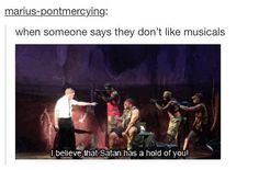 I've never listened to the songs or seen the musical but I need to!